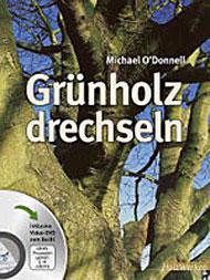Grünholz drechseln