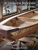 Japanese Wooden Boatbuilding